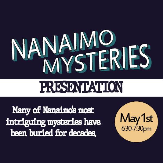 Nanaimo Mysteries Presentation - May 1, 2019