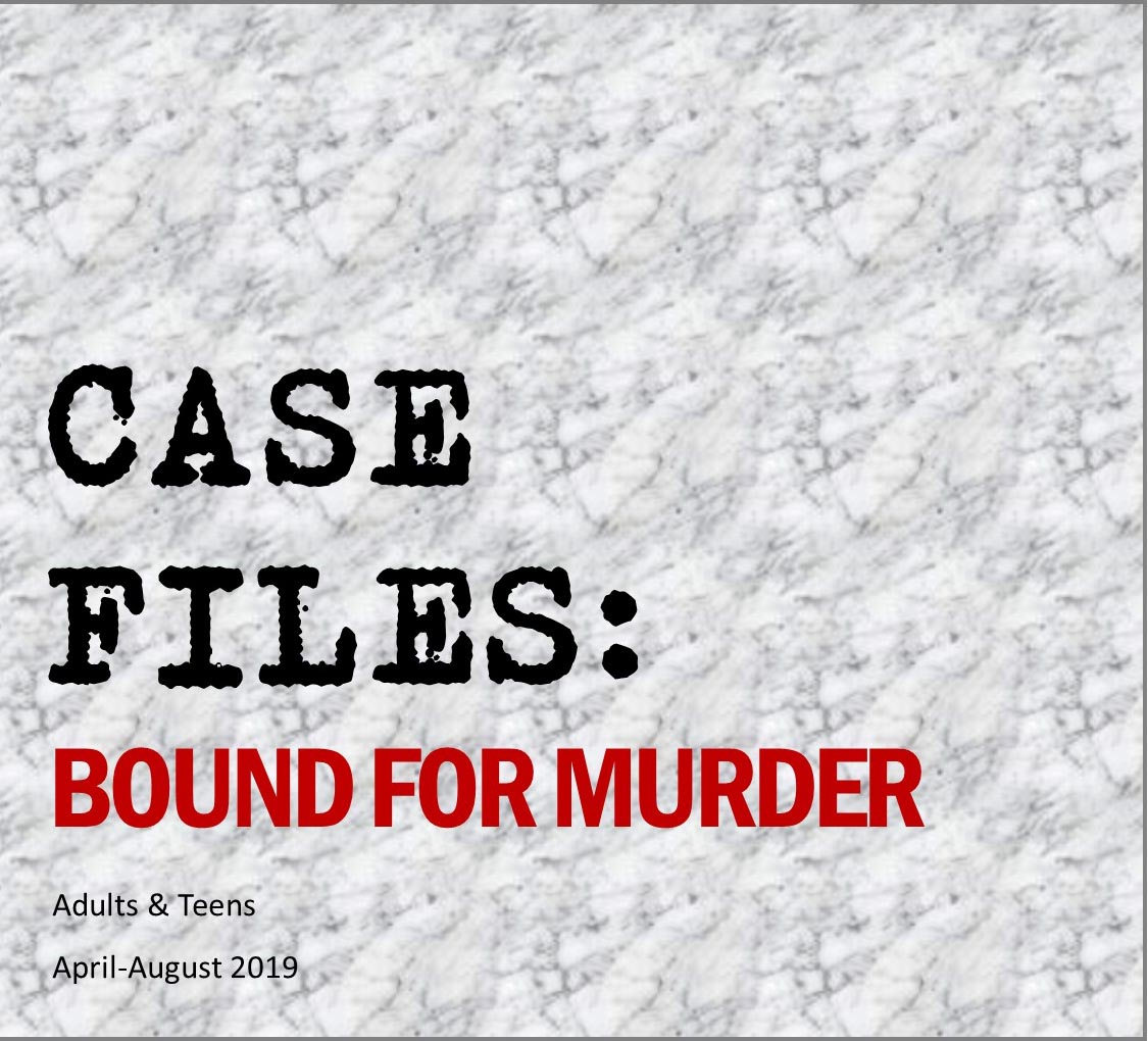 Case Files: Bound for Murder - May 11, 2019